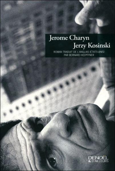 Literatura en primera persona, memorias, ficción autobiográfica, etc. Charyn-Kosinski